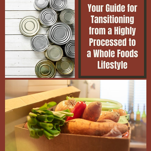 How to Transition to Whole Foods - Use Promo Code: Freebie