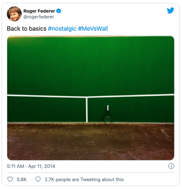 Roger Federer back to basics tweet. #nostalgic #MeVsWall
