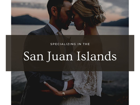 Specializing in the San Juan Islands