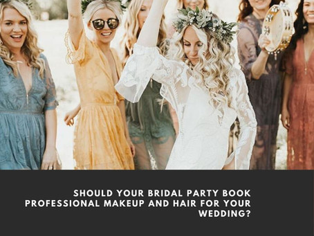 Should everyone in my bridal party opt for makeup and hair for my wedding?