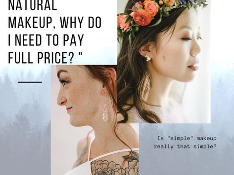 """""""I just want natural makeup, why do I need to pay full price? """""""