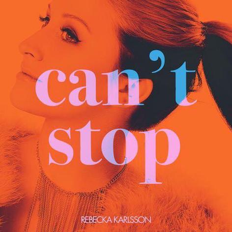 """Rebecka Karlssons nya singel """"CANT STOP"""" efter Idol 2016. Foto: Niklas Lydeen"""