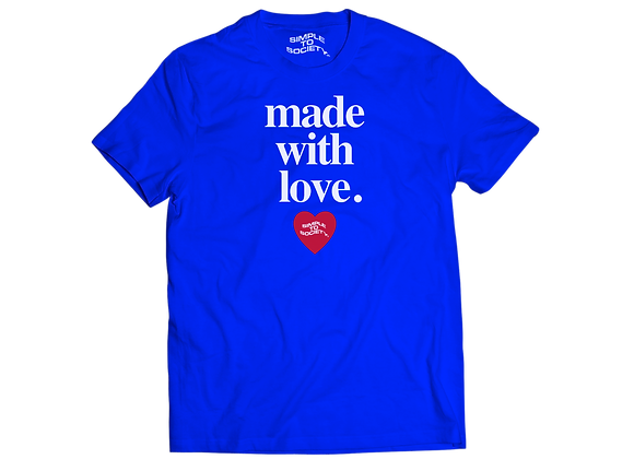 """""""Made With Love"""" T-Shirt 