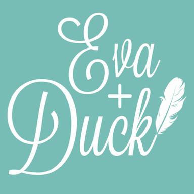 Eva + Duck