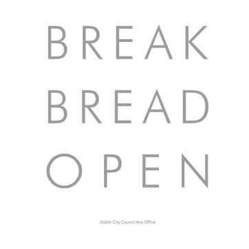 Break Bread Open