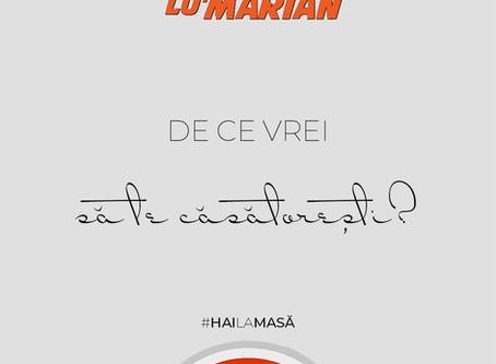De ce vrei să te căsătorești? • Borșul lu' Marian ep. 37