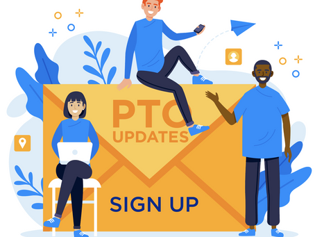 Sign Up for the PTO Newsletter!