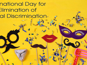 Interational Day Against Racial Discrimination
