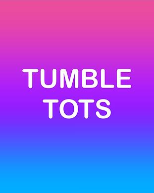 TUMBLE TOTS.png