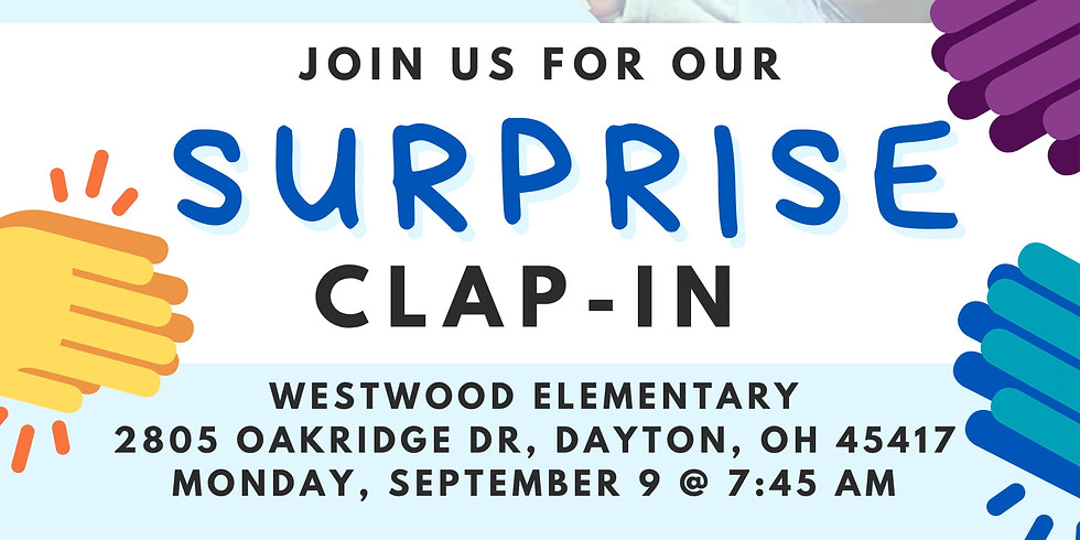 Surprise Clap-In at Westwood Elementary