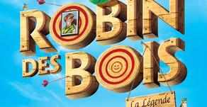 Retour de Robin des Bois La Légende ou Presque !