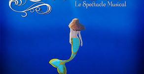 La Petite Sirène - Le spectacle musical