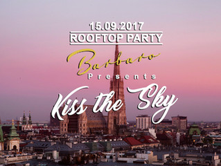 "Barbaro Rooftop Presents - ""Kiss the Sky"""