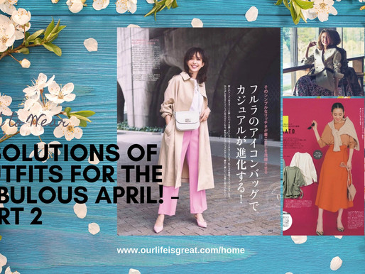 What To Wear - 8 Solutions of Outfits for The Fabulous Spring & Summer! - Part 2