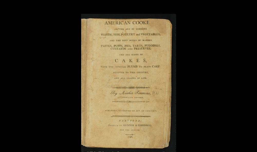 "Amelia Simmons' ""American Cookery"""