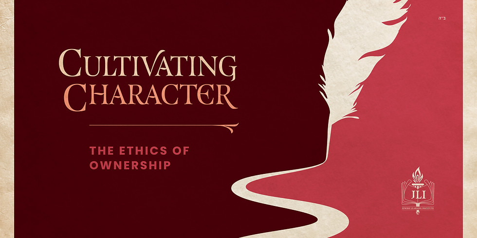 Cultivating Character - The Ethics of Ownership