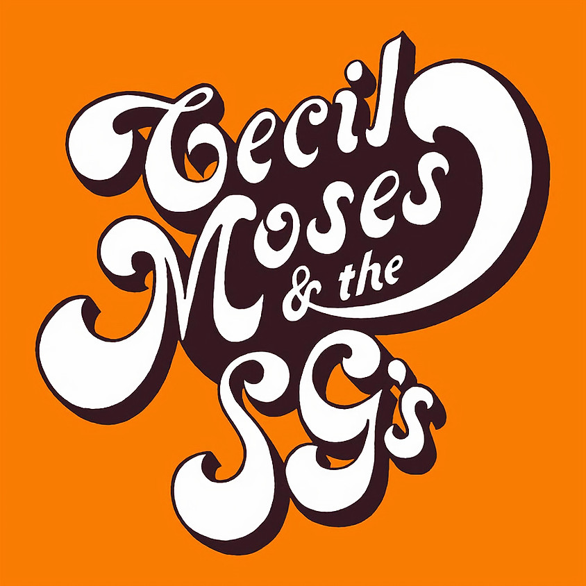 FUNKY 2 DEATH + CECIL MOSES & THE SG's