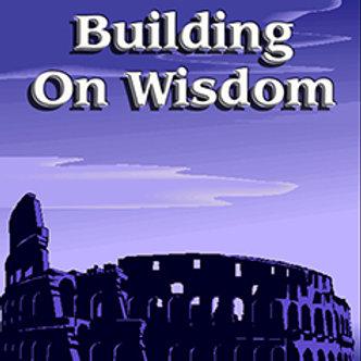 Building on Wisdom