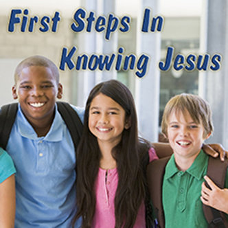 First Steps in Knowing Jesus