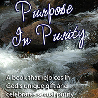 Purpose in Purity