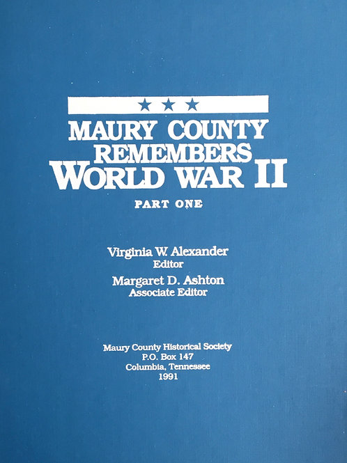 Maury County Remembers World War II, Vols. 1 & 2