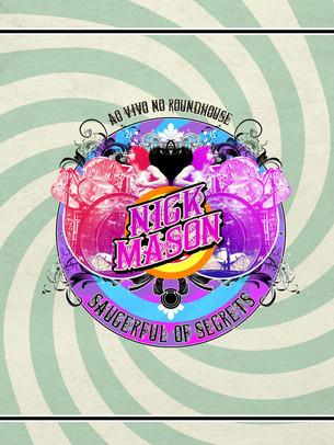 Nick Mason's Saucerful of Secrets: Relembrando as mais antigas do Pink Floyd.