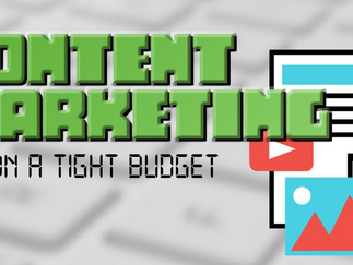 Content Marketing on a Tight Budget