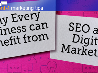 Why Every Business can Benefit from SEO and Digital Marketing