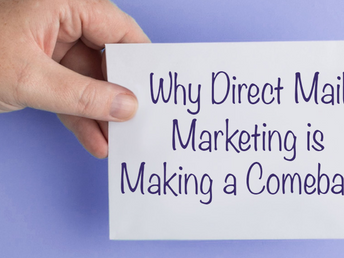 Why Direct Mail Marketing is Making a Comeback