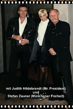 Jack & Judith Hildebrandt )Mr. President und Stefan Zauner (Münchener Freiheit)