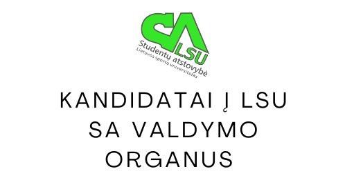 Kandidatai į LSU SA valdymo organus