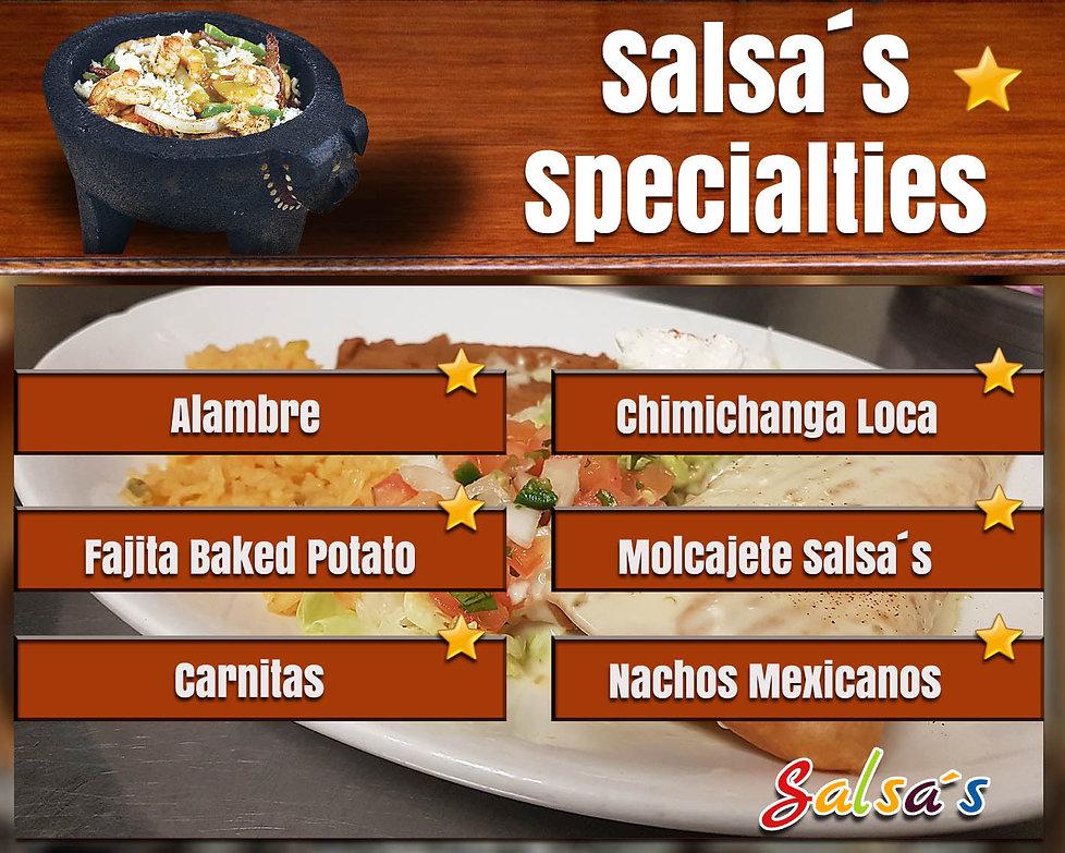 Salsa's specialties