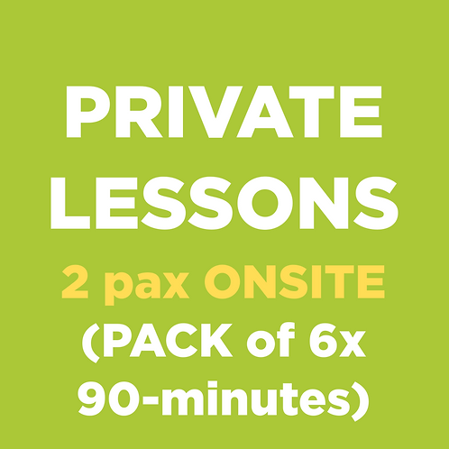 Private Lessons (2 pax ONSITE)