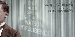 SHERLOCK HOLMES/ WATSON INTELLIGENCE