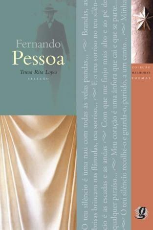 Melhores Poemas Fernando Pessoa (Seleção: Teresa Rita Lopes)