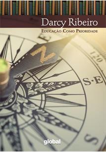 Educação como prioridade (Darcy Ribeiro e Lúcia Velloso Maurício)