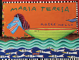 Maria Teresa (Roger Mello)