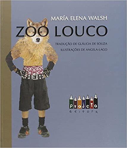 Zoo Louco (Maria Elena Walsh)