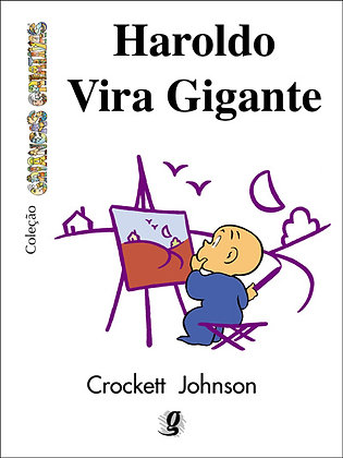 Haroldo vira gigante (Crockett Johnson)
