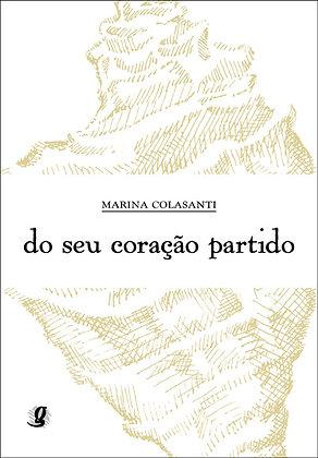 Do seu coração partido (Marina Colasanti)