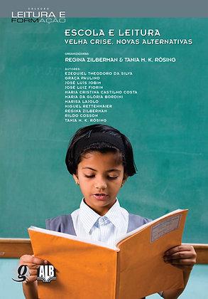 Escola e leitura  (Regina Zilberman e Tania Rösing)