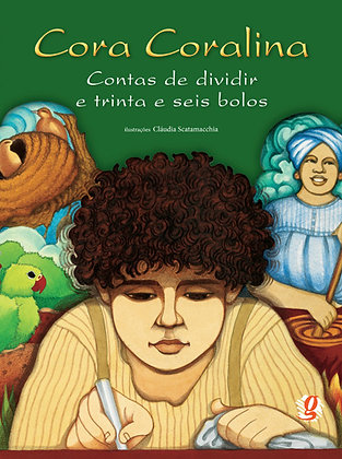 Contas de dividir e trinta e seis bolos (Cora Coralina e Cláudia Scatamacchia)