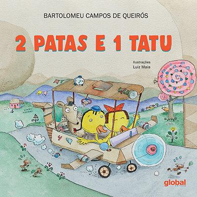 2 Patas e 1 Tatu (Bartolomeu Campos de Queirós e Luiz Maia)