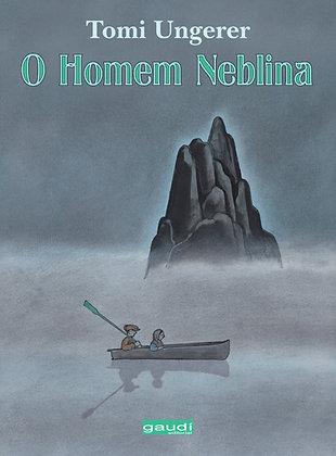 O Homem Neblina (Tomi Ungerer)