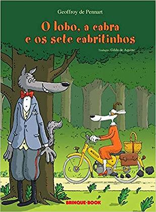 O lobo, a cabra e os sete cabritinhos (Geoffroy de Pennart)