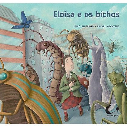 Eloísa e os bichos (Jairo Buitrago e  Rafael Yockteng)