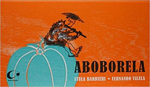 Aboborela (Stela Barbieri e Fernando Vilela)