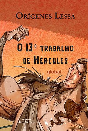 O 13º trabalho de hércules (Orígenas Lessa e Dave Santana)