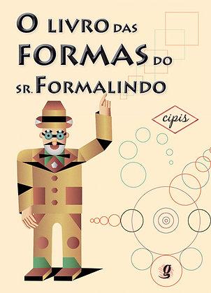 O livro das formas do Sr. Formalindo (Marcelo Cipis)