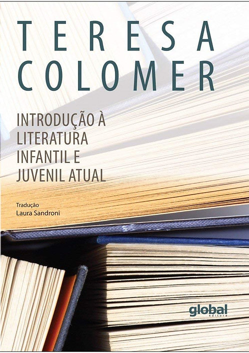 Introdução à literatura infantil e juvenil atual (Teresa Colomer)